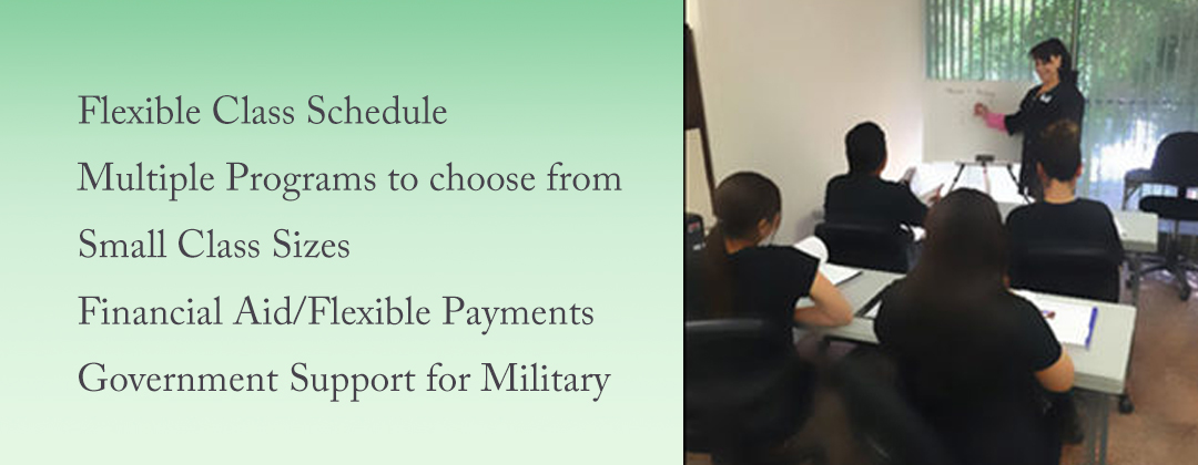 Flexible class schedule- Multiple program to chose from - Small Class sizes- Financial Aid/ Flexible payments - Government Support for Milliraty